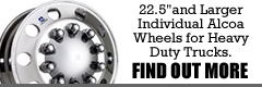 "22.5"" and larger individual alcoa wheels for heavy duty trucks.  Find out more..."