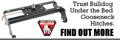 Trust Bulldog under the bed gooseneck hitches.  Find out More...