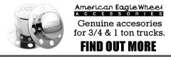 AMERICAN EAGLE WHEELS ACCESSORIES.  GENUINE ACCESORIES FOR 3/4 & 1 TON TRUCKS.